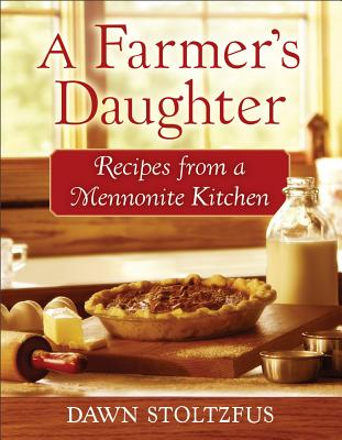 A Farmer's Daughter By Stoltzfus, Dawn